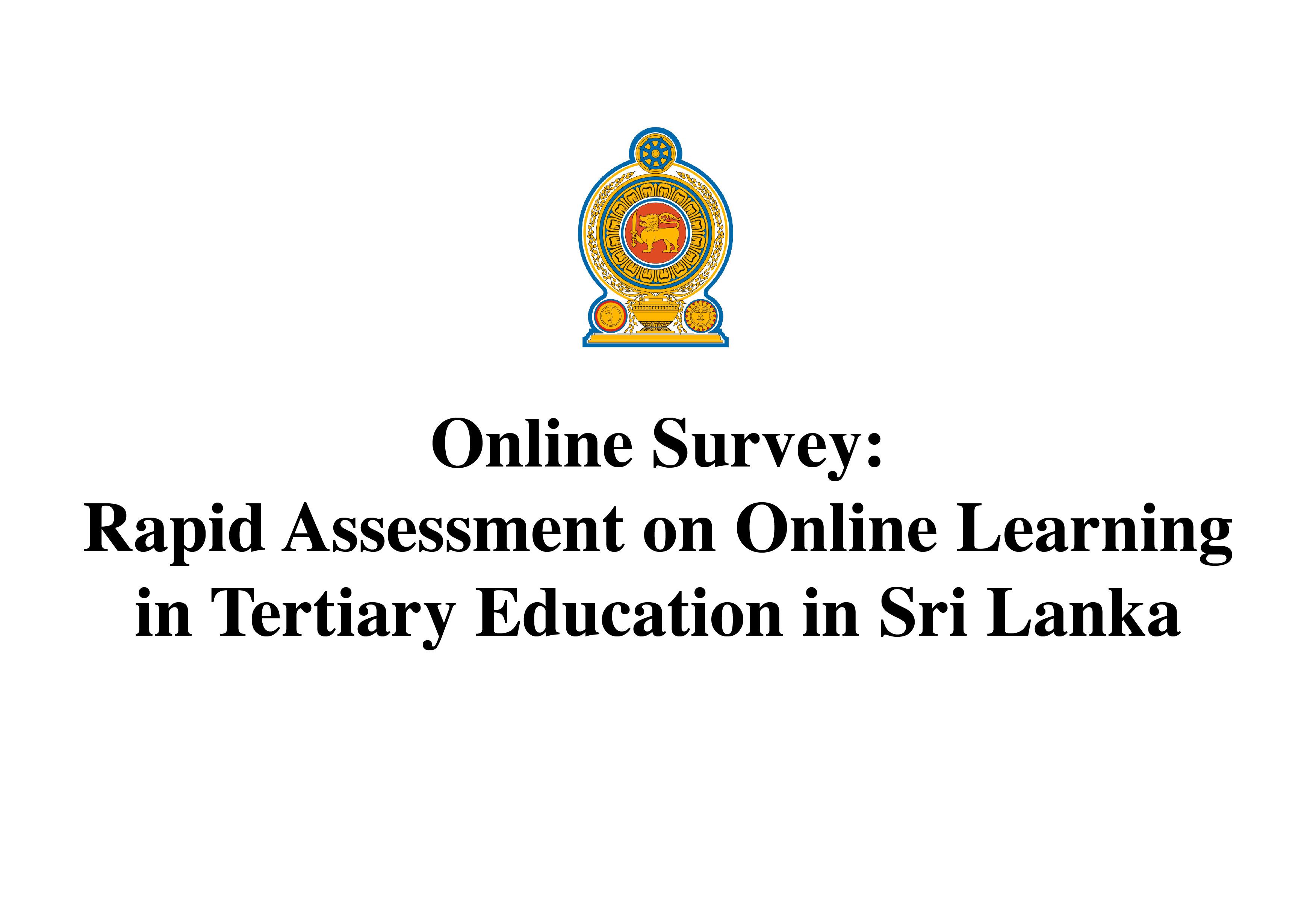 Online Survey: Rapid Assessment on Online Learning in Tertiary Education in Sri Lanka