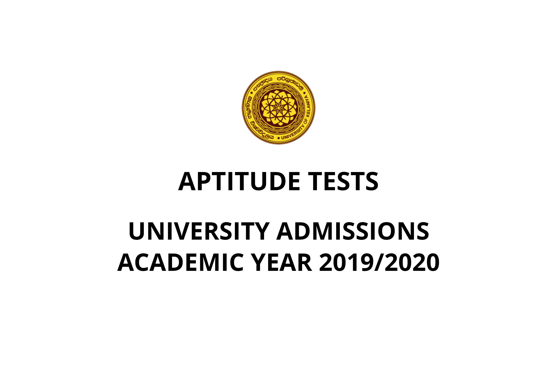 APTITUDE TESTS - UNIVERSITY ADMISSIONS – ACADEMIC YEAR 2019/2020