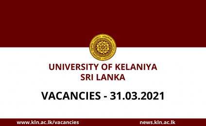 VACANCIES UNIVERSITY OF KELANIYA – SRI LANKA 31.03.2021