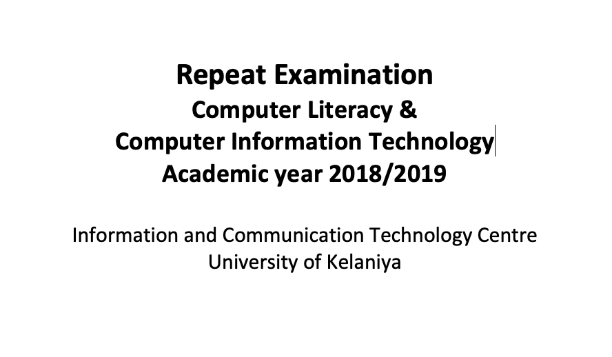Repeat Examination for Computer Literacy and Computer Information Technology courses 2018/2019