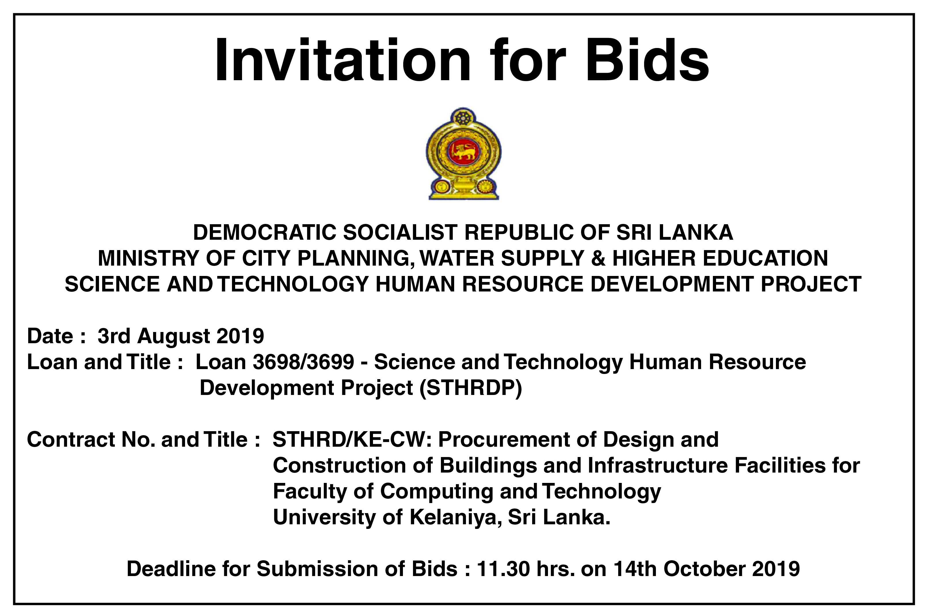 STHRD/KE-CW: Procurement of Design andConstruction of Buildings and Infrastructure Facilities for Faculty of Computing and Technology - University of Kelaniya, Sri Lanka.