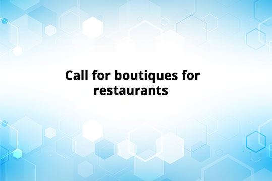 Call for boutiques for restaurants