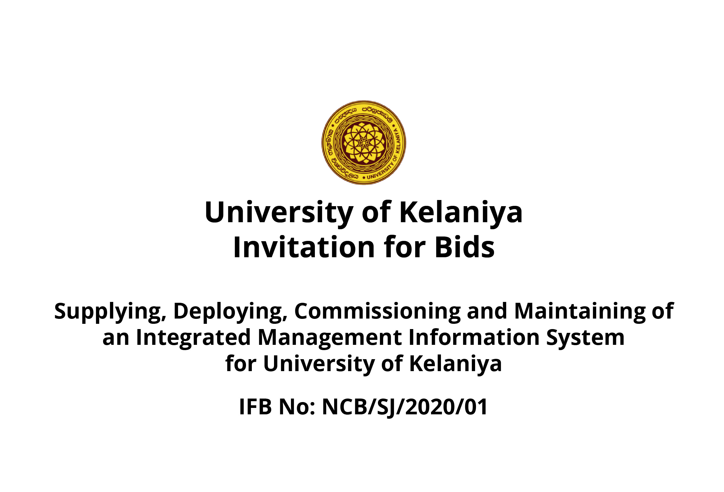 Supplying, Deploying, Commissioning and Maintaining of an Integrated Management Information System for University of Kelaniya