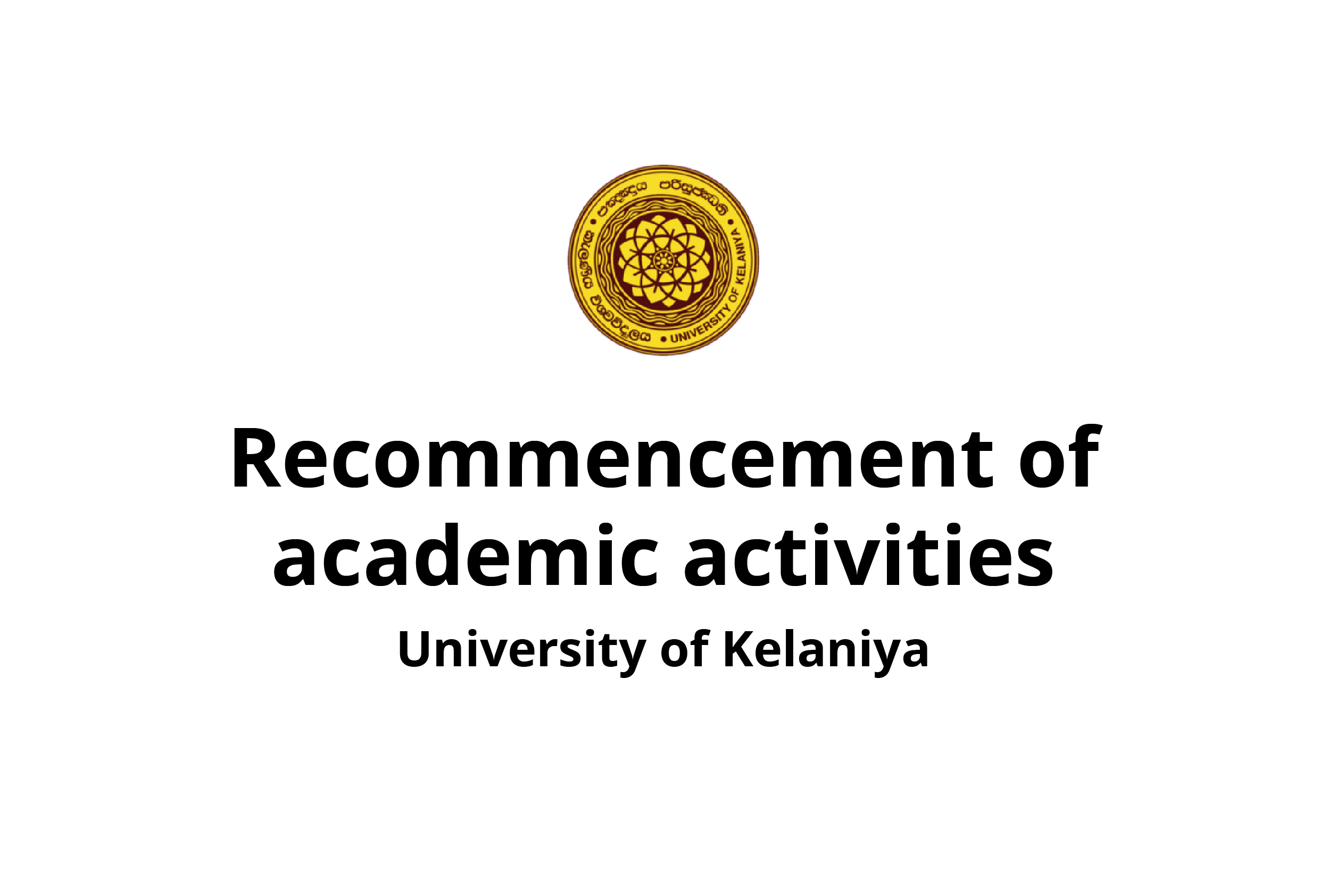 Recommencement of academic activities of University of Kelaniya