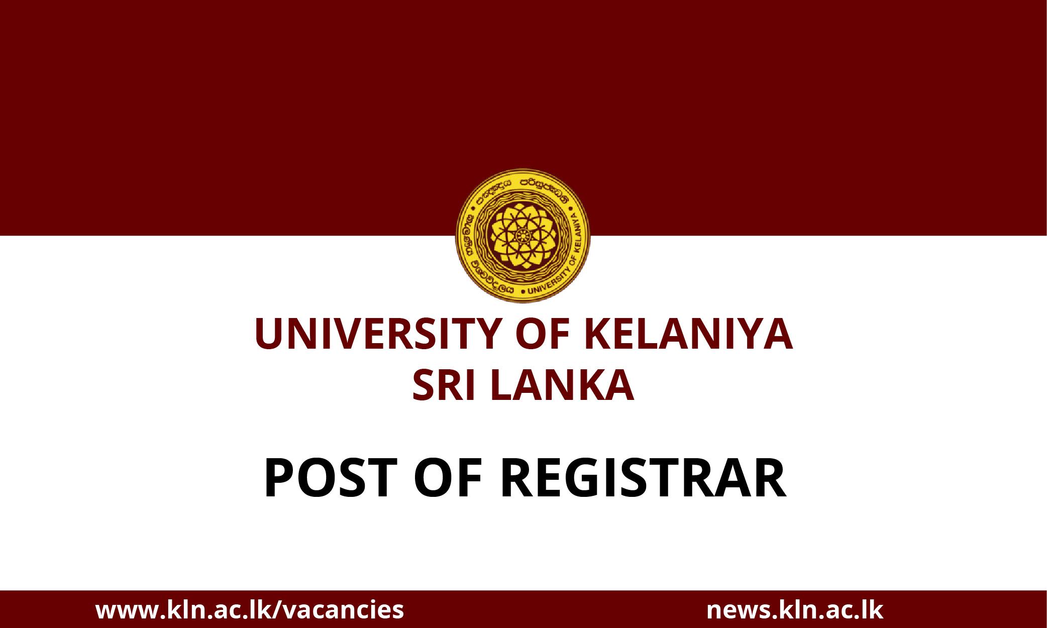 Post of Registrar of the University of Kelaniya